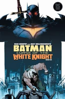 Batman: La maldición del Caballero Blanco (Grapa) #6