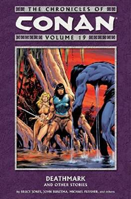 The Chronicles of Conan the Barbarian (Paperback) #19