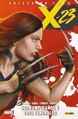 X-23. 100% Marvel (Rústica con solapas) #1