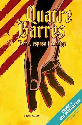 Quatre Barres. Terra, espasa i coratge (Rústica) #