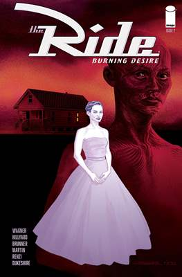 The Ride: Burning Desire (Comic Book 32 pp) #2