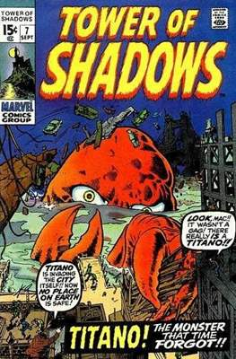 Tower of Shadows (Comic Book. 1969 - 1971. The series continues as Creatures on the Loose from issue #10 and on) #7