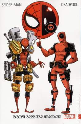 Spider-Man / Deadpool: Don't Call It a Team-Up