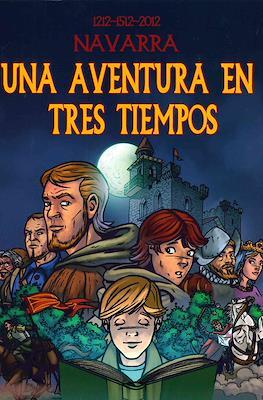 1212-1512-2012 Navarra. Una aventura en tres tiempos