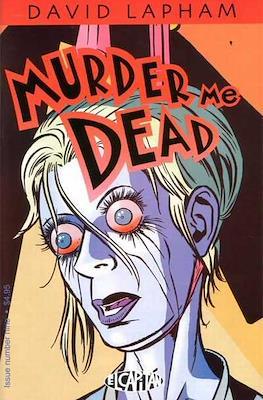 Murder Me Dead (Comic Book) #9
