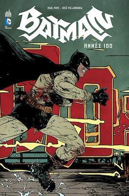 Batman. Année 100