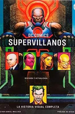 DC Cómics supervillanos. La historia visual completa