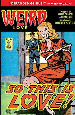 Weird Love (Hardcover 160 pp) #6