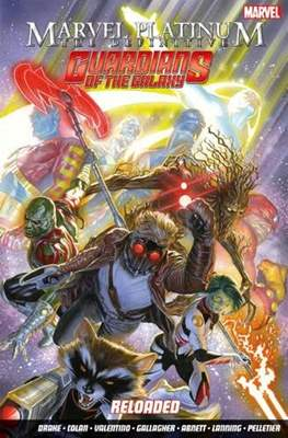 The Definitive Guardians of the Galaxy Reloaded - Marvel Platinum
