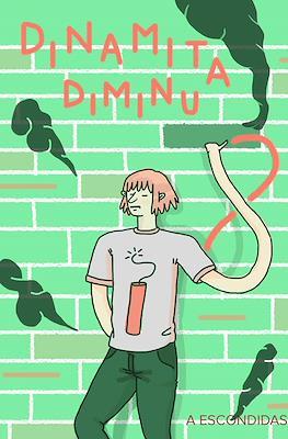 Dinamita Diminuta #8