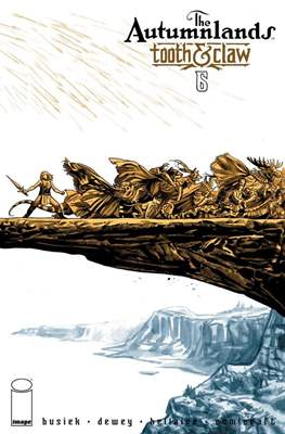 The Autumnlands: Tooth And Claw (Comic Book) #6