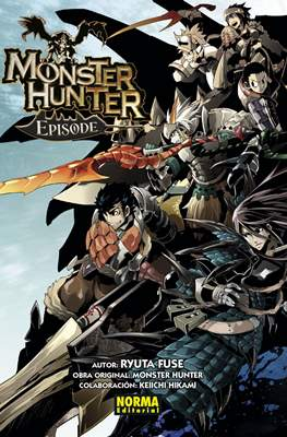 Monster Hunter Episode #1