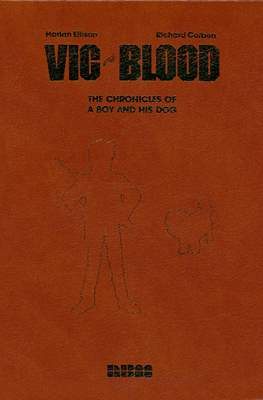Vic and Blood: The Chronicles of a Boy and His Dog