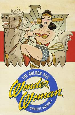 Wonder Woman: The Golden Age Omnibus (Hardcover 776-768-816 pp) #1