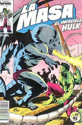 La Masa. El Increíble Hulk (Grapa 36-32 pp) #29