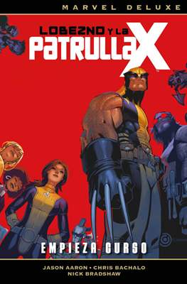 Lobezno y la Patrulla-X. Marvel Deluxe