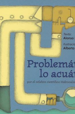 Problemático lo acuático