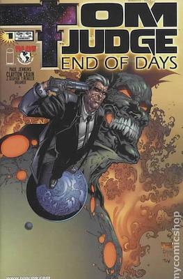 Tom Judge: End of Days (2003)