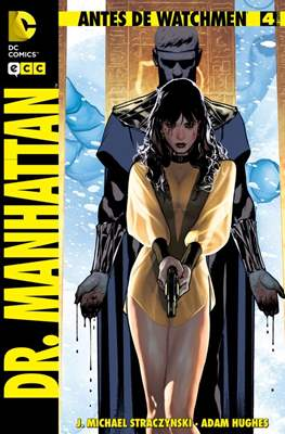 Antes de Watchmen: Dr. Manhattan (Grapa 32 pp) #4