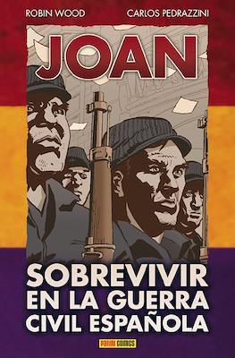 Joan. Sobrevivir en la guerra civil española
