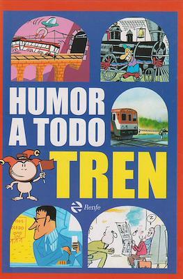 Humor a todo tren