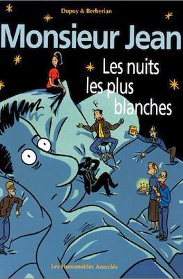 Monsieur Jean - Les nuits les plus blanches