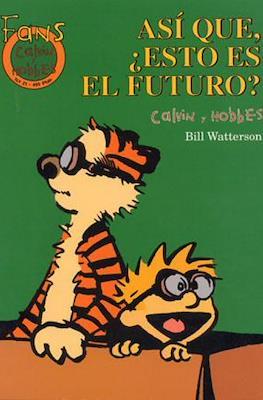 Calvin y Hobbes. Fans (Rústica 48-64 pp) #21