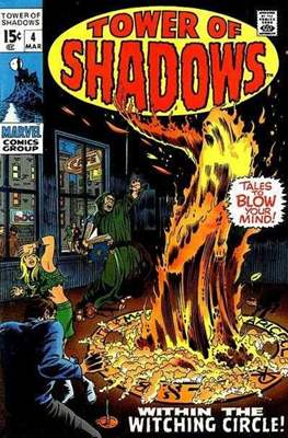 Tower of Shadows (Comic Book. 1969 - 1971. The series continues as Creatures on the Loose from issue #10 and on) #4