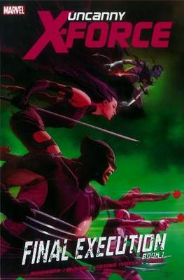Uncanny X-Force Vol. 1 (2010-2012) (Softcover 112-160 pp) #6