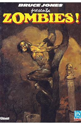 Bruce Jones presenta Zombies!