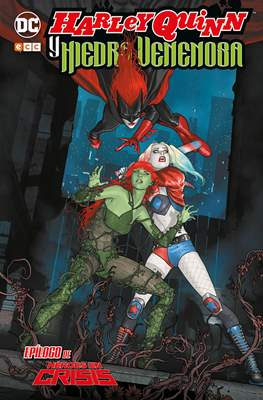 Harley Quinn y Hiedra Venenosa. Epílogo de Héroes en crisis