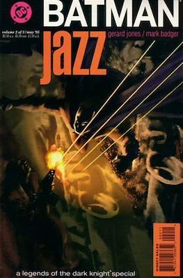 Batman: Legends of the Dark Knight. Jazz #2