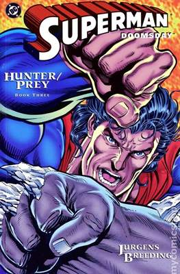 Superman Doomsday Hunter / Prey (Comic Book) #3