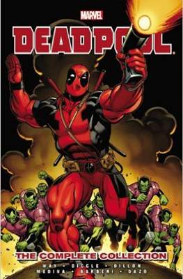 Deadpool by Daniel Way: The Complete Collection (Softcover) #1