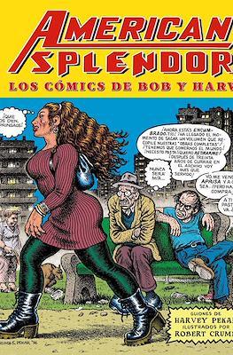 American Splendor. Los cómics de Bob y Harv