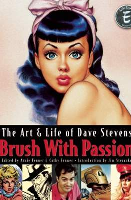Brush With Passion: The Art & Life of Dave Stevens