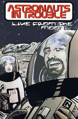 Astronauts in Trouble: Live From The Moon