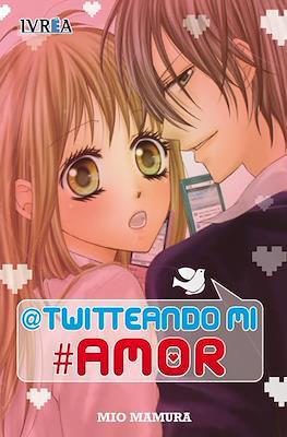@twitteando mi #amor