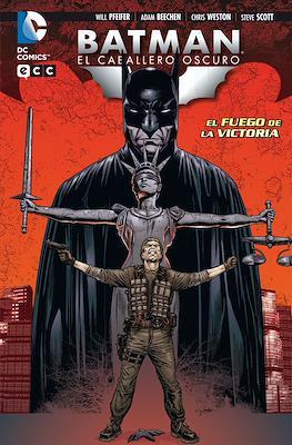 Batman: El Caballero Oscuro. El Fuego de la Victoria