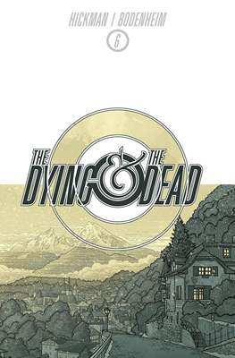 The Dying and the Dead (Comic-book) #6