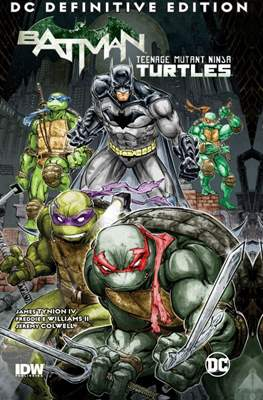 Batman / Teenage Mutant Ninja Turtles - DC Definitive Edition