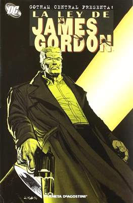 Gotham Central presenta: La ley de James Gordon