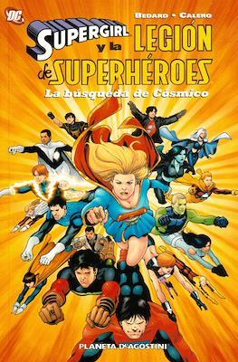 Supergirl y la Legión de Superhéroes. La búsqueda de Cósmico