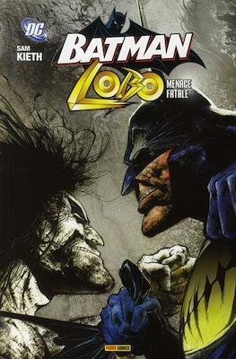 Batman / Lobo. Menace fatale