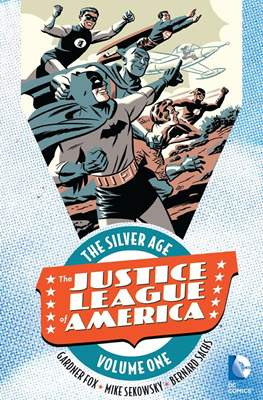 Justice League of America: The Silver Age (Softcover) #1