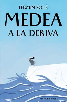 Medea a la deriva (Cartoné 144 pp) #