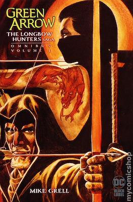 Green Arrow: The Longbow Hunters Saga Omnibus
