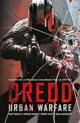 Dredd. Urban Warfare