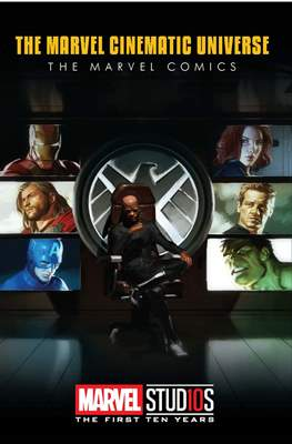 The Marvel Cinematic Universe The Marvel Comics - Marvel Studios: The First Ten Years