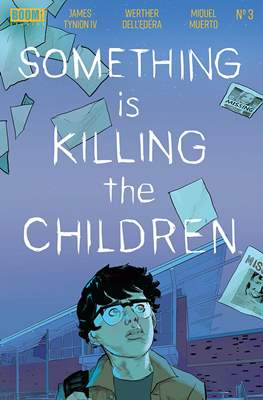 Something Is Killing The Children (Comic Book) #3